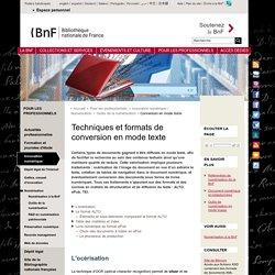 Techniques et formats de conversion en mode texte