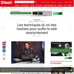 Les techniques du roi des hackers pour surfer sur le web anonymement