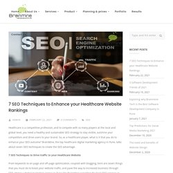 7 SEO Techniques to Enhance your Healthcare Website Rankings – blog