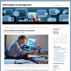 Les techniques de résolution de problèmes - Informatique et managementInformatique et management