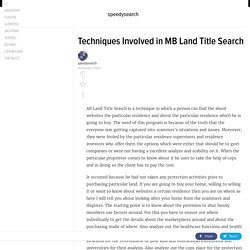 Techniques Involved in MB Land Title Search