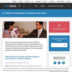 02. Termes techniques du journaliste radio