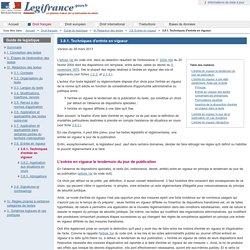 3.8.1. Techniques d'entrée en vigueur / 3.8. Entrée en vigueur / III. Rédaction des textes / Guide de legistique / Droit français / Accueil
