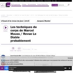 Les techniques du corps de Marcel Mauss / Revue Le Diable probablement