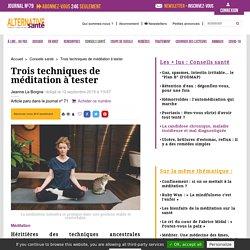 Trois techniques de méditation à tester