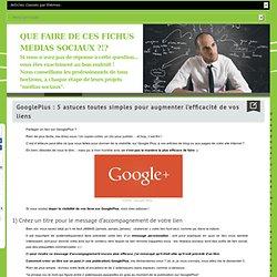 5 techniques pour mettre en valeur vos messages sur GooglePlus