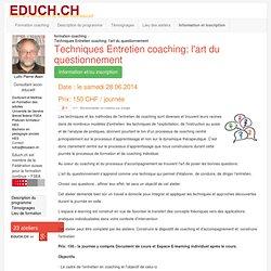 Techniques d'entretien coaching: l'art du questionnement - Atelier Formation Suisse
