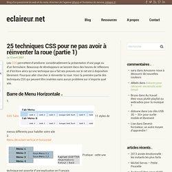 25 techniques CSS pour ne pas avoir à réinventer la roue (partie 1)