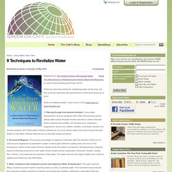 9 Techniques to Revitalize Water
