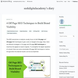 4 Off Page SEO Techniques to Build Brand Visibility - seekdigitalacademy's diary