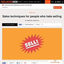 Sales techniques for people who hate selling