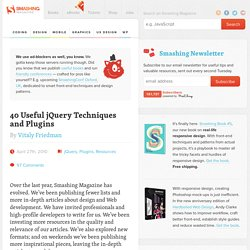 40 Useful jQuery Techniques and Plugins - Smashing Magazine
