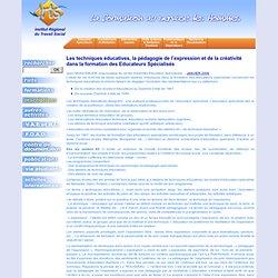 Les techniques éducatives, la pédagogie de l'expression et de la créativité dans la formation des Educateurs Spécialisés / N° 4