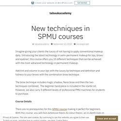 New Techniques in SPMU Courses