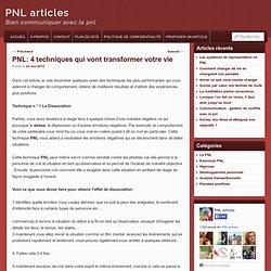 PNL: 4 techniques qui vont transformer votre vie