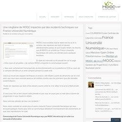Une vingtaine de MOOC impactés par des incidents techniques sur France Université Numérique