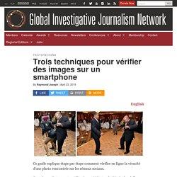 Trois techniques pour vérifier des images sur un smartphone