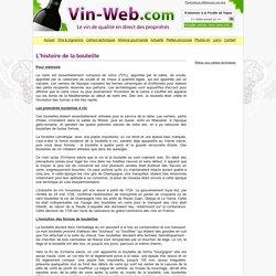 L'histoire de la bouteille - Dossiers techniques vigne, vin, viticulture, oenologie - vin web