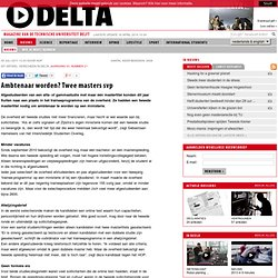 TU Delta: Ambtenaar worden? Twee masters svp