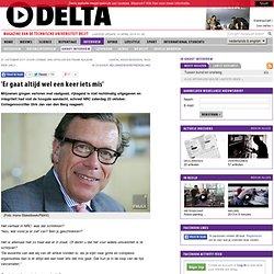 TUDelta27okt2011: CvB van den Berg 'Er gaat altijd wel een keer iets mis'