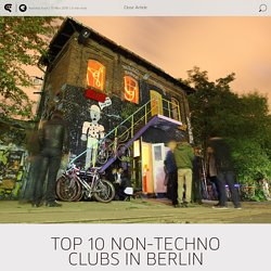 Top 10 Non-Techno Clubs in Berlin