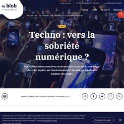 Techno: vers la sobriété numérique?