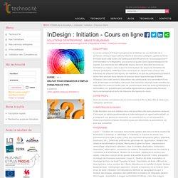 TechnocITé - InDesign : Initiation - Cours en ligne