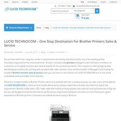 LUCID TECHNOCOM – One Stop Destination For Brother Printers Sales & Service – Lucid Technocom