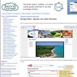 Google Sites - Ajouter une vidéo YouTube - Tutoriels Google Sites par TechnoConseil - Créer un site web gratuitement