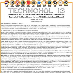 Technohol 13: Marvel Super Heroes RPG (Classic & Saga) Source Material