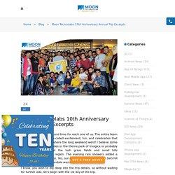 Moon Technolabs 10th Anniversary Annual Trip Excerpts