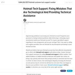Hotmail Tech Support: Fixing Mistakes That Are Technological And Providing Technical Assistance