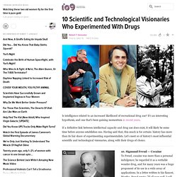 10 Scientific and Technological Visionaries Who Experimented With Drugs - StumbleUpon