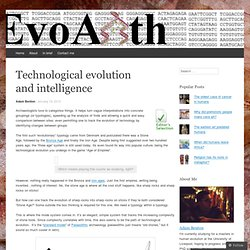 Technological evolution and intelligence « EvoAnth