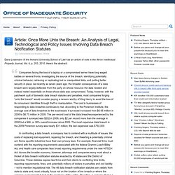 Article: Once More Unto the Breach: An Analysis of Legal, Technological and Policy Issues Involving Data Breach Notification Statutes