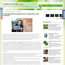Technological Unemployment, Education and Economy ~ Nature Cure & Awareness