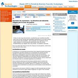 www.droit-technologie.org/actuality-1644/donnees-de-connexion-la-directive-est-declaree-illegale-par-la-cour.html
