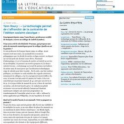 879.n°879 - Yann Houry: «La technologie permet de s'affranchir de la contrainte de l'édition scolaire classique»