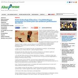 Technologie/Éducation: Une bibliothèque numérique en créole pour une meilleure performance des élèves