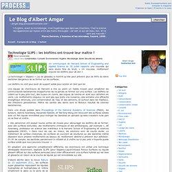 Technologie SLIPS : les biofilms ont-trouvé leur maître ?