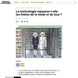 La technologie bouscule le secteur de la Mode & Luxe