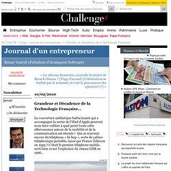 Grandeur et Décadence de la Technologie Française... : Journal d