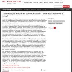 Technologie mobile et communication : que nous réserve le futur?
