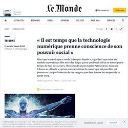 «Il est temps que la technologie numérique prenne conscience de son pouvoir social»