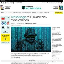 Technologie. 2016, l'assaut des cybercriminels