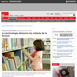 La technologie détourne les enfants de la lecture