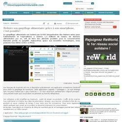 DEVELOPPEMENTDURABLE_COM 05/03/13 Réduire son gaspillage alimentaire grâce à son smartphone, c'est possible!