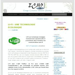 LI-FI : UNE TECHNOLOGIE ÉCOLOGIQUE