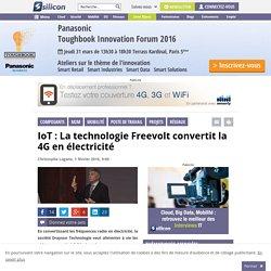 IoT : La technologie Freevolt convertit la 4G en électricité