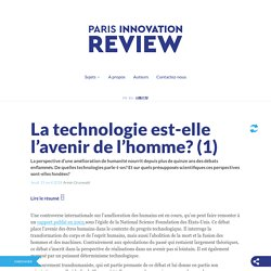 La technologie est-elle l'avenir de l'homme? (1)